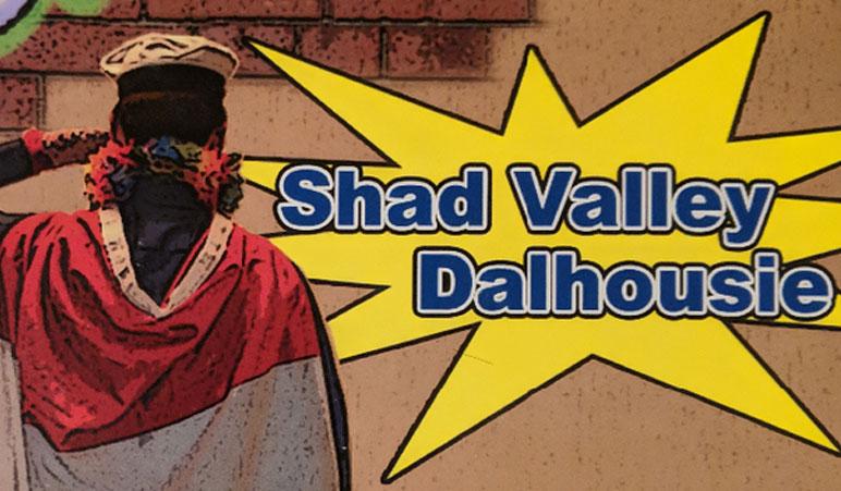 Shad Valley Dalhousie